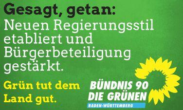Gesagt, getan: Neuen Regierungsstil etabliert und Bürgerbeteiligung gestärkt. Grün tut dem Land gut. BÜNDNIS 90 DIE GRÜNEN BADEN-WÜRTTEMBERG