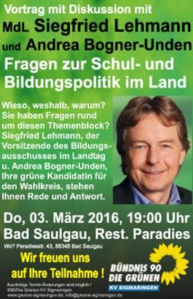 Vortragsabend zu Fragen zur Schul- und Bildungspolitik im Land - mit MdL Siegfried Lehmann und unserer Landtagskandidatin Andrea Bogner-Unden